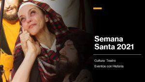 LLEVANDO TEATRO Y CULTURA EN SEMANA SANTA